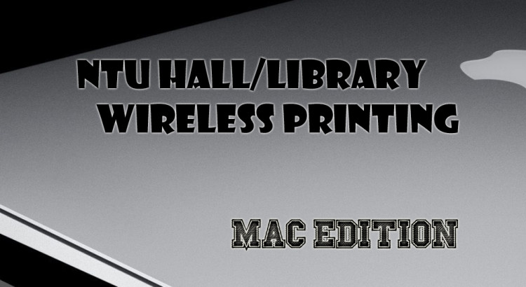 NTU Wireless Printing Macbook guide